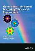 Modern Electromagnetic Scattering Theory with Applications (eBook, PDF)