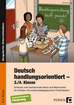 Deutsch handlungsorientiert - 3./4. Klasse