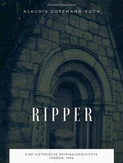 Ripper (eBook, ePUB) - Zotzmann-Koch, Klaudia