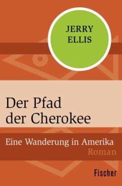 Der Pfad der Cherokee - Ellis, Jerry