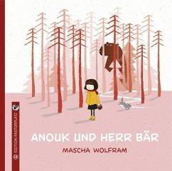 Anouk und Herr Bär - Wolfram, Mascha