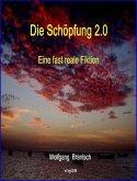 Die Schöpfung 2.0 (eBook, ePUB)