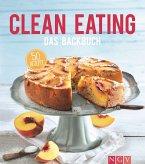 Clean Eating - Das Backbuch (eBook, ePUB)