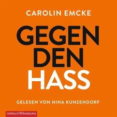 Gegen den Hass (MP3-Download) - Emcke, Carolin
