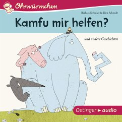 Ohrwürmchen. Kamfu mir helfen? Und andere Geschichten (MP3-Download)