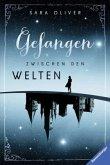Gefangen zwischen den Welten / Welten-Trilogie Bd.1 (Mängelexemplar)