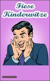 Fiese Kinderwitze (eBook, ePUB)