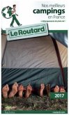 Guide du Routard, Nos meilleurs campings en France 2017