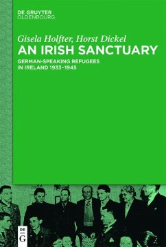 An Irish Sanctuary (eBook, PDF) - Holfter, Gisela; Dickel, Horst