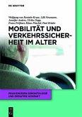 Mobilität und Verkehrssicherheit im Alter (eBook, ePUB)
