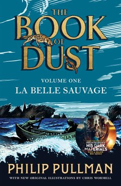 La Belle Sauvage: The Book of Dust Volume One (eBook, ePUB) - Pullman, Philip