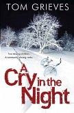 A Cry in the Night (eBook, ePUB)