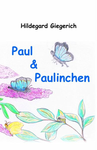 paul paulinchen ebook epub von hildegard giegerich. Black Bedroom Furniture Sets. Home Design Ideas