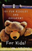 101 Fun Riddle and Anagrams for Kids! (eBook, ePUB)