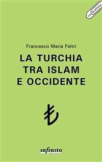 La Turchia tra Islam e Occidente