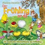 Der Frühling ist da, 1 Audio-CD
