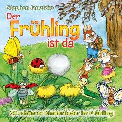 Der Frühling ist da, 1 Audio-CD - Janetzko, Stephen