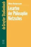 Lesarten der Philosophie Nietzsches (eBook, PDF) - Reckermann, Alfons