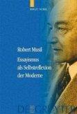 Robert Musil - Essayismus als Selbstreflexion der Moderne (eBook, PDF)