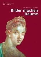 Bilder machen Räume (eBook, PDF) - Lorenz, Katharina