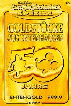 Goldstücke aus Entenhausen / Lustiges Taschenbuch Spezial Bd.75 - Disney