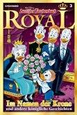 Im Namen der Krone / Lustiges Taschenbuch Royal Bd.3