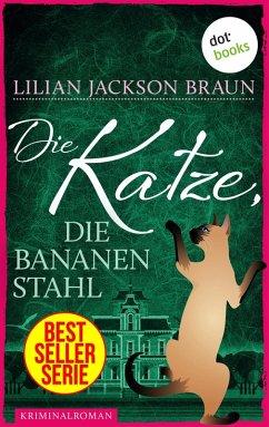 Die Katze, die Bananen stahl / Die Katze Bd.27 (eBook, ePUB) - Braun, Lilian Jackson