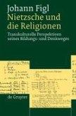 Nietzsche und die Religionen (eBook, PDF)