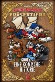 Goofy - Eine komische Historie Teil 1 / Lustiges Taschenbuch präsentiert Bd.5