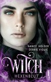 Hexenblut / Witch Bd.5 (eBook, ePUB)