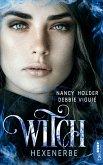 Hexenerbe / Witch Bd.3 (eBook, ePUB)