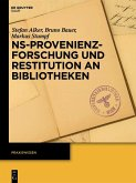 NS-Provenienzforschung und Restitution an Bibliotheken (eBook, ePUB)