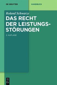Das Recht der Leistungsstörungen (eBook, ePUB) - Schwarze, Roland