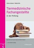 Tiermedizinische Fachangestellte in der Prüfung (eBook, PDF)