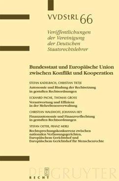 Bundesstaat und Europäische Union zwischen Konflikt und Kooperation (eBook, PDF) - Gross, Thomas; Kadelbach, Stefan; Pache, Eckhard; Tietje, Christian