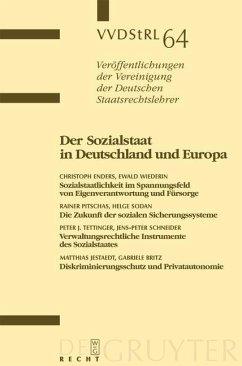 Der Sozialstaat in Deutschland und Europa (eBook, PDF) - Enders, Christoph; Wiederin, Ewald; Pitschas, Rainer; Sodan, Helge; Al., Et