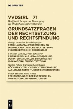 Grundsatzfragen der Rechtsetzung und Rechtsfindung (eBook, PDF) - Calliess, Christian; Grzeszick, Bernd; Lienbacher, Georg