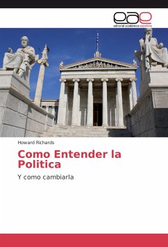 Como Entender la Politica - Richards, Howard