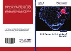 EEG Zaman Serilerinde Zay f Sinyaller