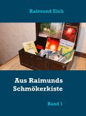 Aus Raimunds Schmökerkiste (eBook, ePUB)