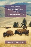 A History of Conservation in the Continental U.S.