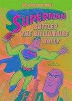 Superman Battles the Billionaire Bully - Manning, Matthew K.