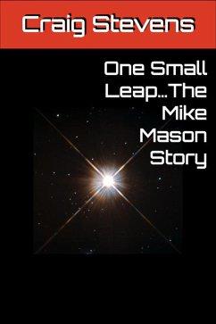 One Small Leap... (eBook, ePUB)