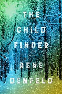 The Child Finder - Denfeld, Rene