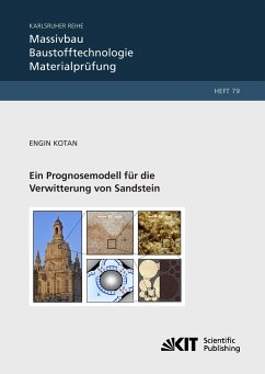 Ein Prognosemodell für die Verwitterung von Sandstein