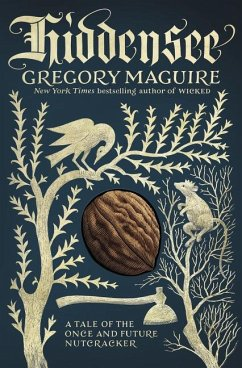 Hiddensee: A Tale of the Once and Future Nutcracker - Maguire, Gregory