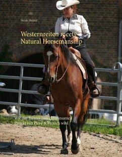 Westernreiten meets Natural Horsemanship