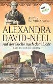 Alexandra David-Néel: Auf der Suche nach dem Licht (eBook, ePUB)