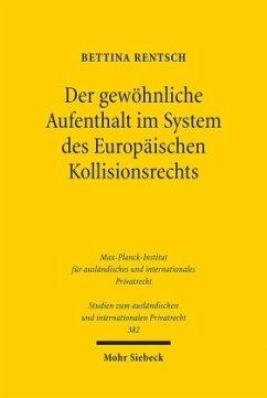 Der gewöhnliche Aufenthalt im System des Europä...
