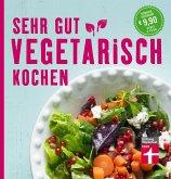 Sehr gut vegetarisch kochen (eBook, PDF)